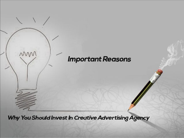 || Important Reasons Why You Should Invest In Creative Advertising Agency ||