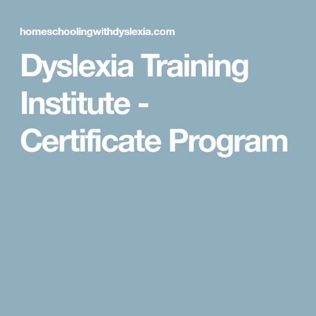 Dyslexia Training Institute - Certificate Program