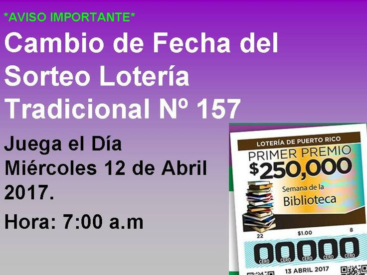 Loteria Tradicional Cambio de Fecha en Semana Santa 2017