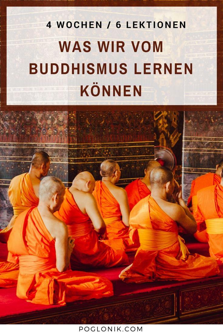 Ich war selbst 4 Wochen in einem buddhistischen Kloster in Thailand und schreibe in diesem Bericht über Meine 6 wichtigsten Erkenntnisse. Was wir von den orangen Mönchen lernen können: 6 Lektionen aus dem Buddhismus. #Buddhismus #Achtsamkeit #Meditation