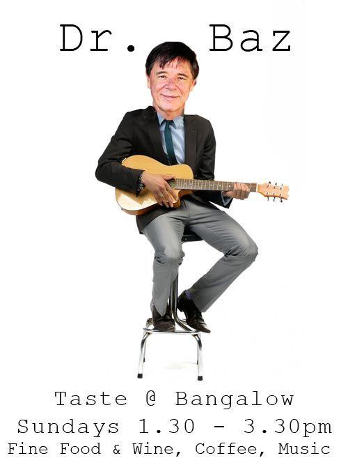 Dr. Baz @ Taste Bangalow.