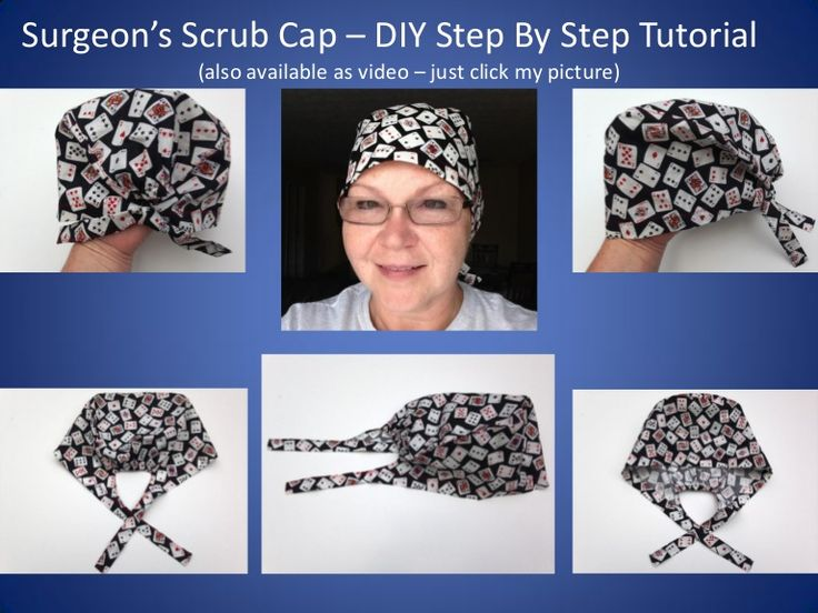 Scrub caps if they are custom made are a huge deal for surgeons. So as
