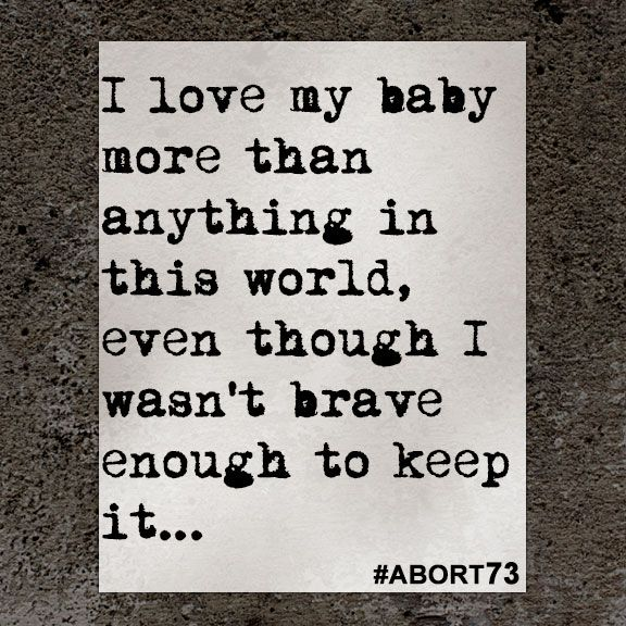 Against Abortion Quotes: 25+ Best Ideas About Abortion Regret On Pinterest