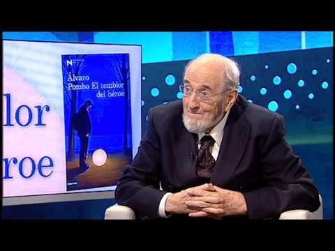 Alvaro Pombo - Santander 1939 -, poeta, novelista, político y activista, de gran predicamento entre muchos españoles debido a su sinceridad y cercanía a los problemas actuales.