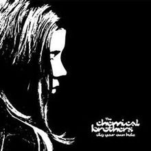 The Chemical Brothers, Dig Your Own Hole (1997)