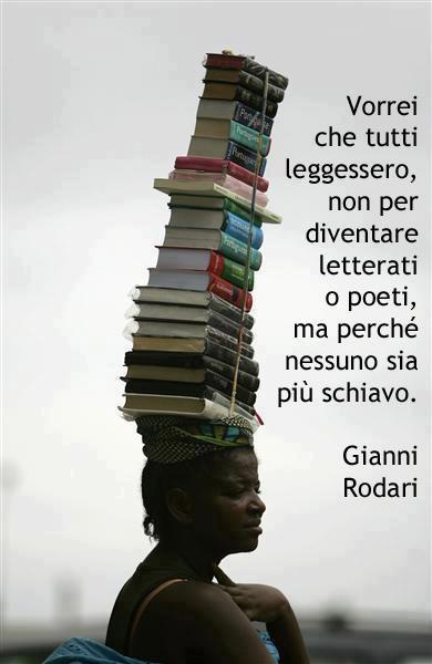 """Gianni Rodari """"vorrei che tutti leggessero"""""""
