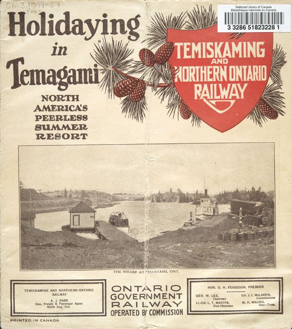 Brochure of the Temiskaming & Northern Ontario Railway, c. 1935, reading HOLIDAYING IN TEMAGAMI,  with a photograph of the wharf at Temagami
