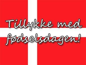 Dänische Geburtstagswünsche