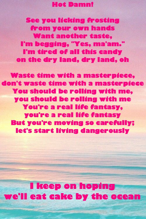 DNCE. 'Cake by the Ocean' lyrics. Made by CLong. Do not own image.