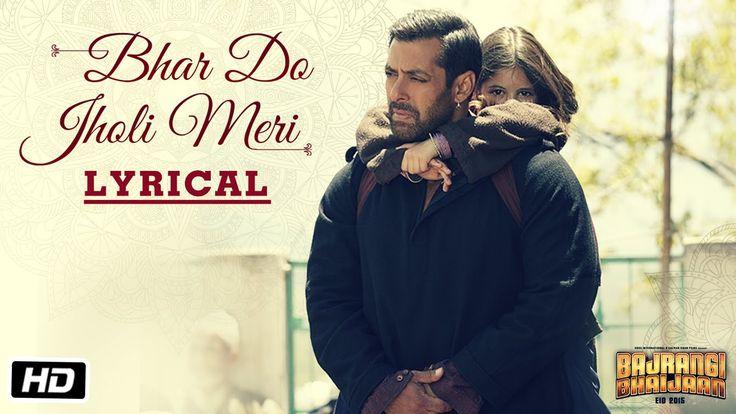 'Bhar Do Jholi Meri' Full Song with LYRICS - Adnan Sami | Bajrangi Bhaij...
