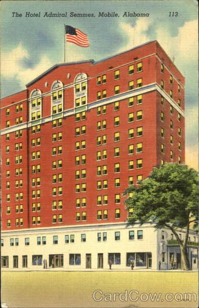 The Hotel Admiral Semmes, still known today as the Admial Semmes Hotel, in downtown Mobile