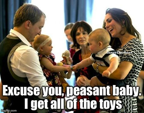 I rule all the babies