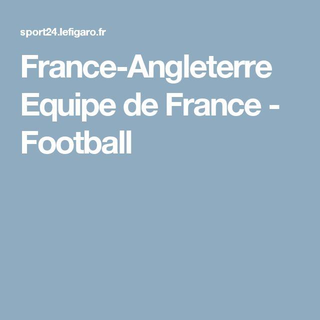 France-Angleterre Equipe de France - Football