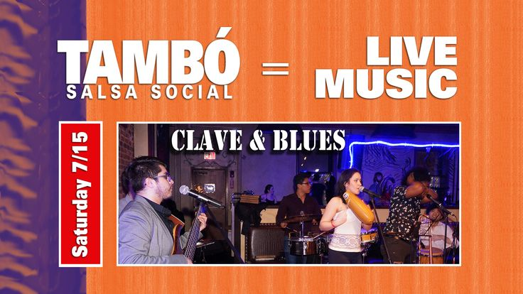 Tambo Social Live Music - Saturday June 15th 9p-2am This month we will present Clave & Blues: An authentic Cuban sound mixed with other contemporary influences has earned local band Clave & Blues a significant following across New England. The group includes professional musicians from Berklee College of Music and is directed by Cuban pianist Anibal Cruz, who graduated from the Instituto Superior de Arte in Havana, Cuba, and currently studies at Berklee…