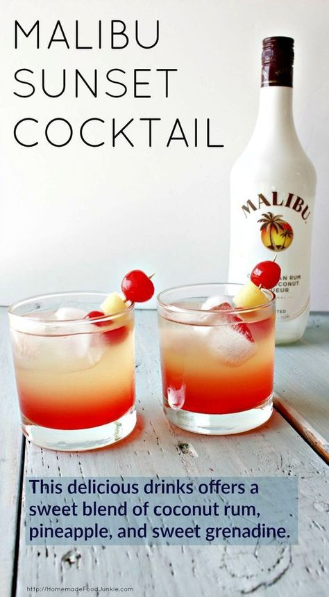 Malibu Sunset Cocktail is delicious and refreshing. This gorgeous drink offers a sweet blend of coconut rum, pineapple, and sweet grenadine. Instructions included for layering. http://homemadefodjunkie.com