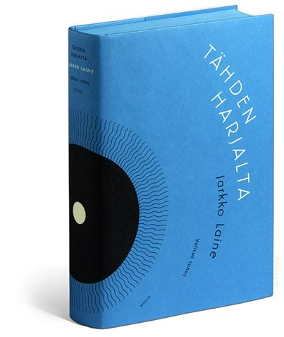 Markus pyörälä, COVER DESIGN / JARKKO LAINE: TÄHDEN HARJALTA / OTAVA 2009 / AWARDS: THE BEST OF THE YEAR (SILVER AWARD), THE MOST BEAUTIFUL FINNISH BOOKS