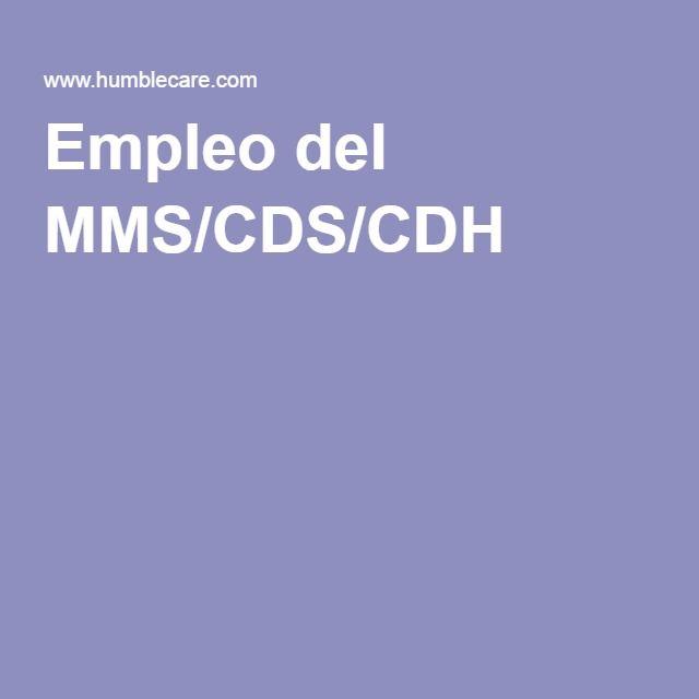 Empleo del MMS/CDS/CDH