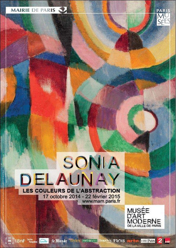 Sonia Delaunay : les couleurs de l'abstraction. Musée d'Art Moderne de la ville de Paris. Du 17 octobre 2014 au 22 février 2015.
