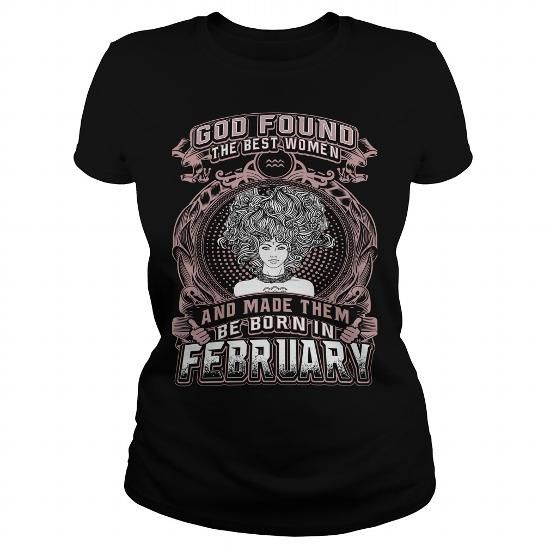 This funny birthday Zodiac gift is a great for you and someone who born in Aquarius FEBRUARY - BORN IN FEBRUARY - GOD FOUND THE BEST WOMEN - DECEMBER Shirt - DECEMBER tshirt - zodiac - Aquarius - Pisces - Birthday Gifts - Best seller born in Aquarius Tee Shirts T-Shirts Legging Mug Hat Zodiac birth gift