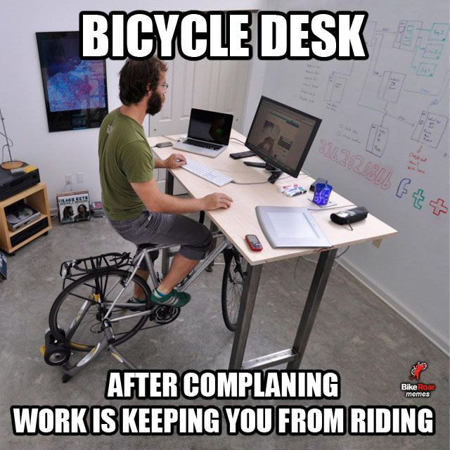 Bicycle Desk. After complaining to the boss work is keeping you from riding. :) RELATED: How To: Quick and effective training around a busy work schedule - http://roa.rs/1kaVU6x?utm_content=buffera51b1&utm_medium=social&utm_source=pinterest.com&utm_campai