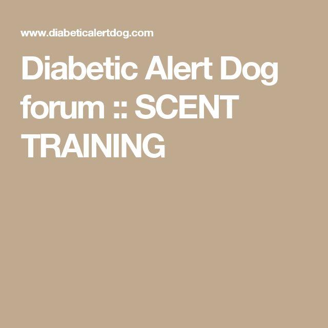 Diabetic Alert Dog forum :: SCENT TRAINING