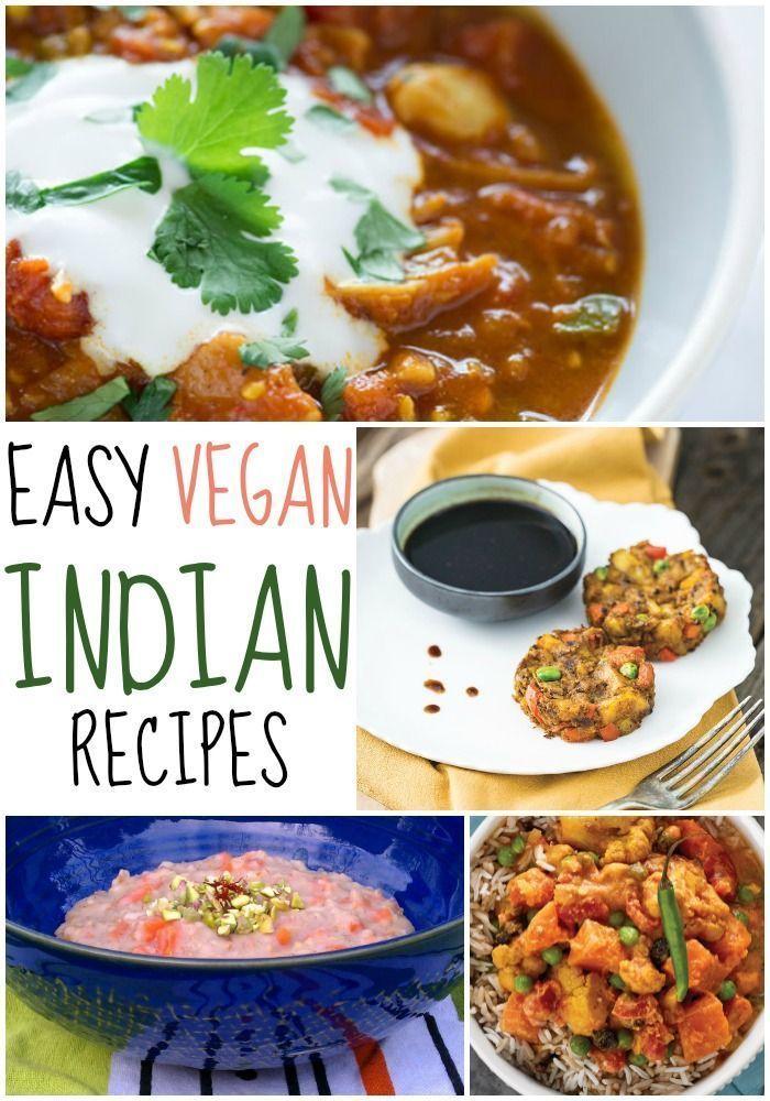 4 Super Easy Vegan Indian Recipes - | Cooking, Indian ...