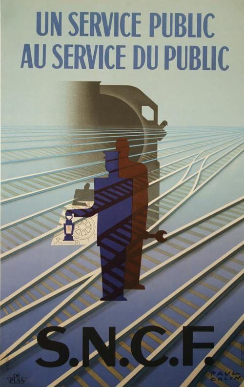 Affiche de 1947 de Paul Colin (1892-1985) qui réalise une remarquable synthèse des différents métiers avec au centre un personnage de forme géométrique décomposé en trois autres silhouettes sur des rails, estompée une locomotive à vapeur se profile à l'arrière plan