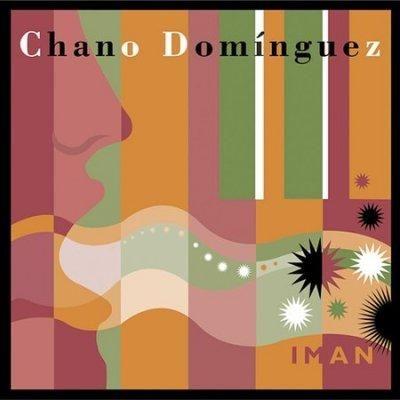 Chano Dominguez - Iman
