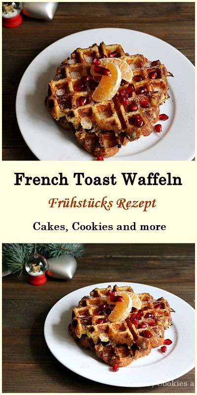 Rezept für French Toast Waffeln - #rezept #waffeln #frechtoast #frenchtoastwaffeln