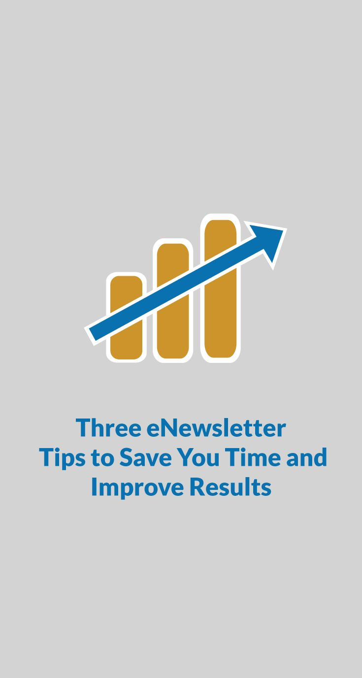 Three eNewsletter tips to save you time and improve results #CanadaHelps #marketing