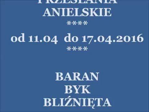 HOROSKOP TYGODNIOWY 11-17.04.2016: Baran,Byk, Bliźnięta #horoskop #horos...
