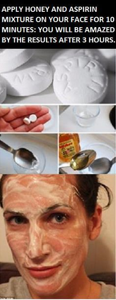 APPLY HONEY AND ASPIRIN MIXTURE ON YOUR FACE FOR 10 MINUTES: YOU WILL BE AMAZED BY THE RESULTS AFTER 3 HOURS.