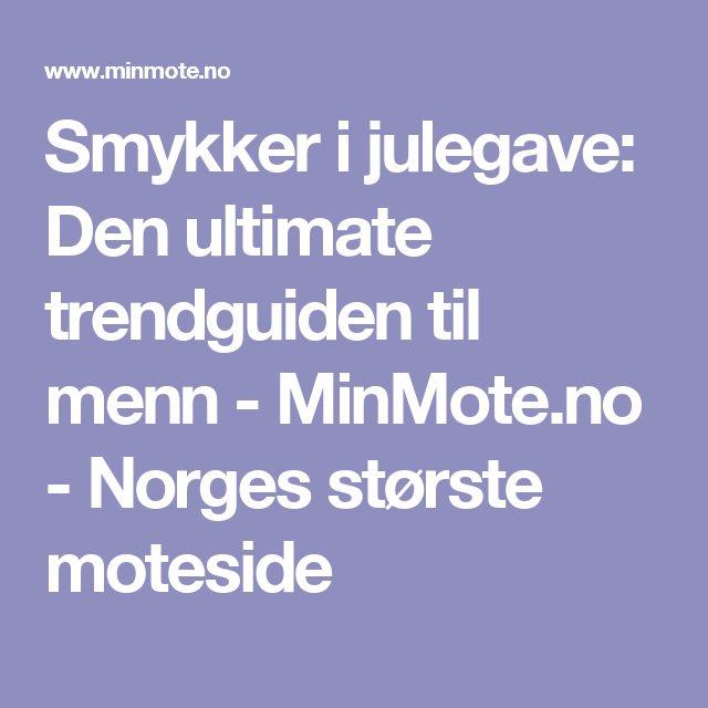 Smykker i julegave: Den ultimate trendguiden til menn - MinMote.no - Norges største moteside