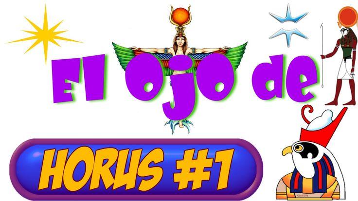El Ojo de Horus y La Escuela de Misterios