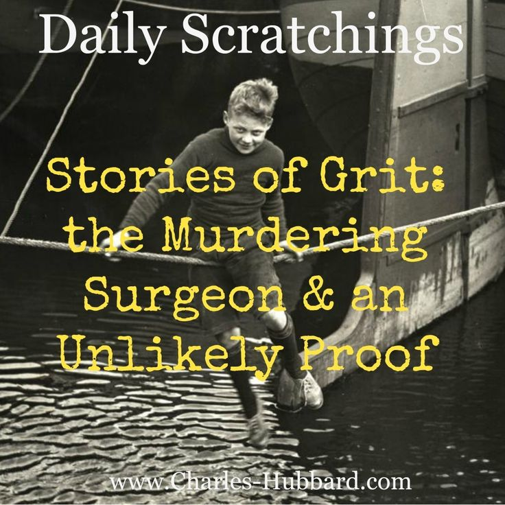 Stories of Persistence. The Murdering Surgeon and an Unlikely Proof.
