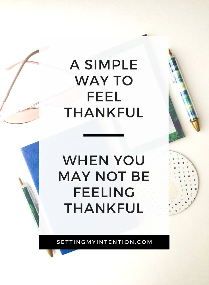 """A simple way to feel thankful through an """"I want"""" list #gratitude #mindset"""