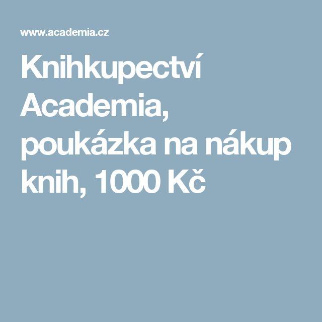Knihkupectví Academia, poukázka na nákup knih, 1000 Kč