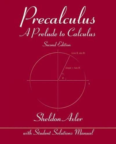 Precalculus: A Prelude to Calculus