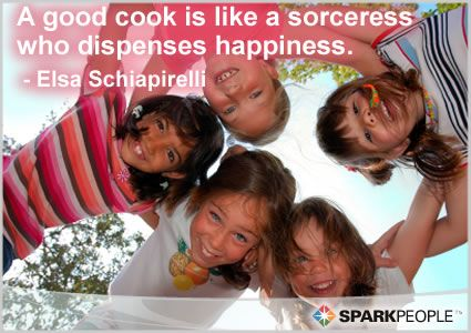 """""""A good cook is like a sorceress who dispenses happiness."""""""