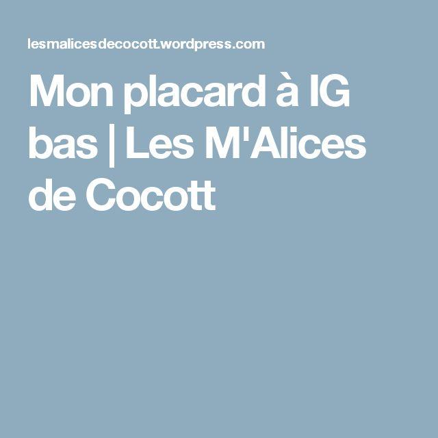 Mon placard à IG bas | Les M'Alices de Cocott