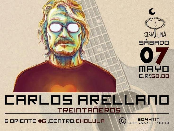 """Sábado 07: Vengan a disfrutar de """"Treintañeros"""" con Carlos Arellano."""