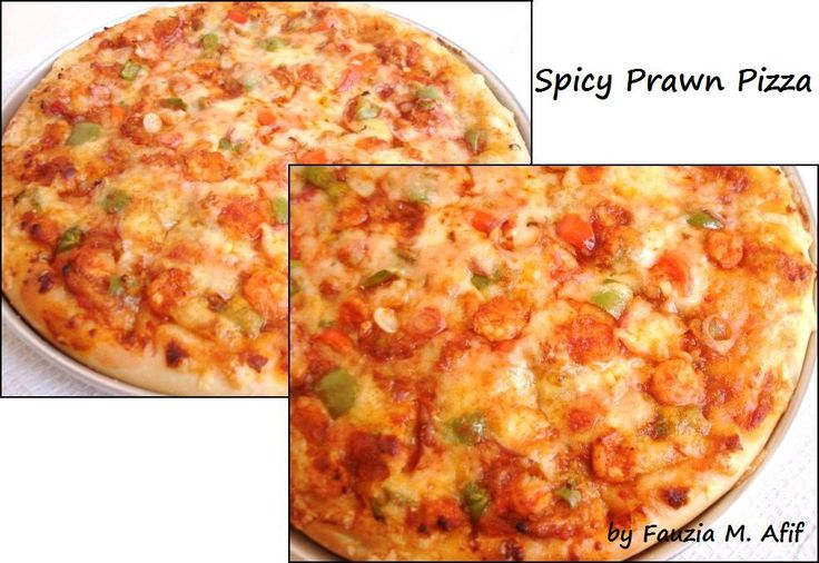 "Spicy Prawn Pizza - Another tribute to my love for prawns!! My favourite sea-food pizza is the prawn pizza! This recipe makes one 12"" pizza, and it is enough for 3 very hungry people or 4 if you have any sides like garlic bread, fries, salad etc. : Fauzia's Kitchen Fun"