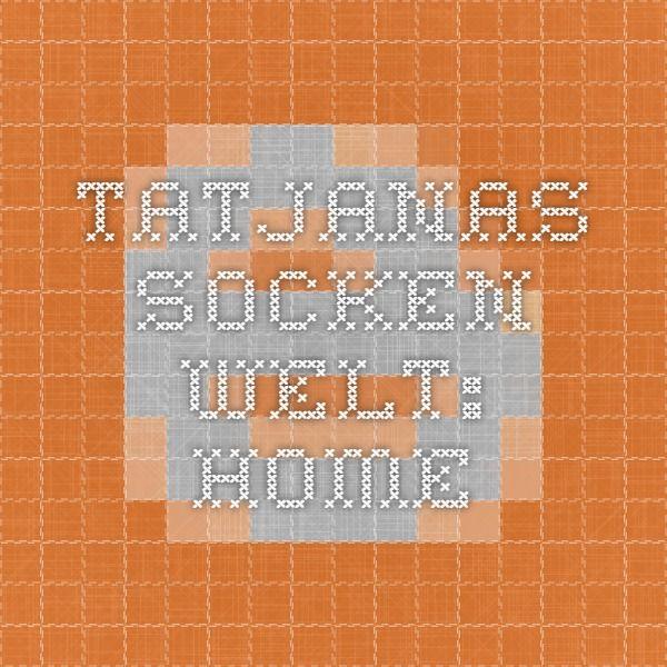 Tatjanas Socken Welt: Home