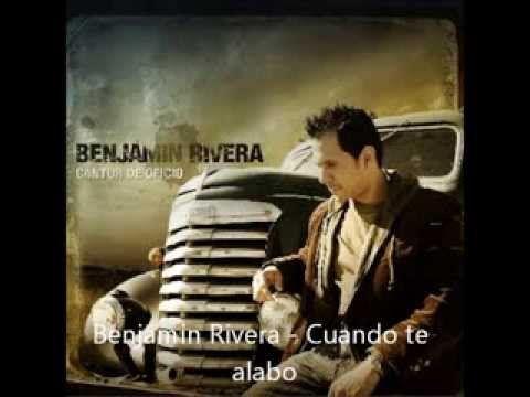 Benjamin Rivera - Cuando te alabo