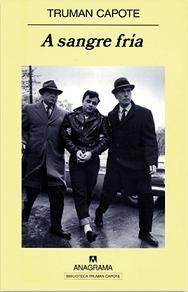 A sangre fría. Autor: Truman Capote Año: 1966 http://www.librosgratis.org/a-sangre-fria-de-truman-capote.html