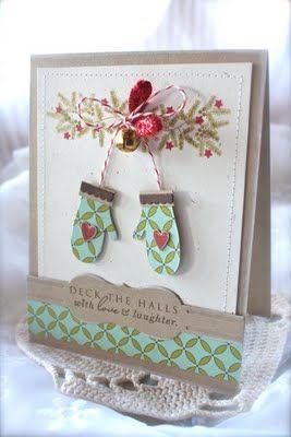 cute gloves: Christmas Cards, Cards Ideas, Deck The Halls, Cards Christmas, Lives, Holidays, Card Ideas, Love Life