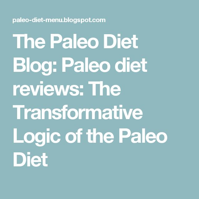 The Paleo Diet Blog: Paleo diet reviews: The Transformative Logic of the Paleo Diet