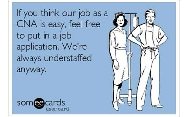 CNA problems. this is amazing amounts of true.