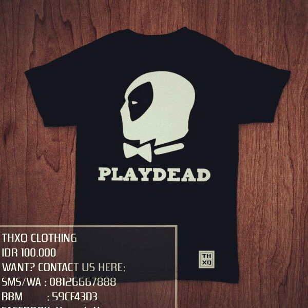 Deadpool Playdead T-shirt  IDR 100.000 Sms/wa: 08126667888 Line: @dni3790z (pakai @) BBM: 5D38A524 Facebook: thxqcloth Instagram: thxq_cloth  #kaos #baju #deadpool #deadpooltshirt #tees #tshirt #bethankful