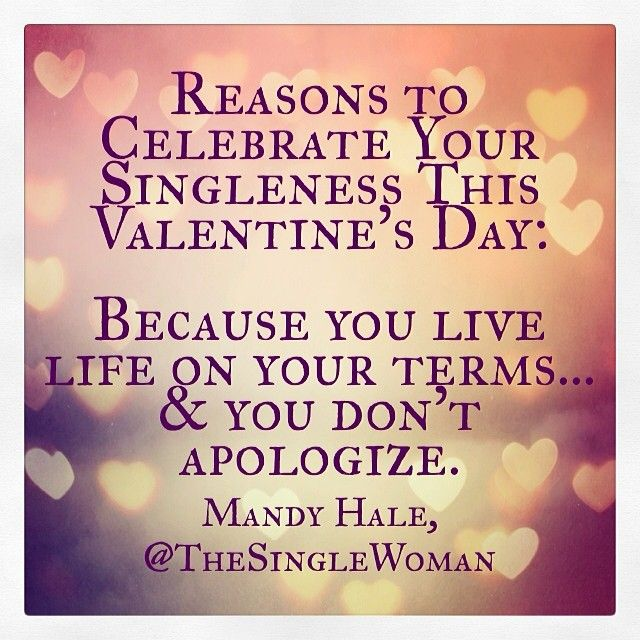 14 Reasons To Celebrate Your Singleness This Valentines Day